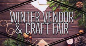 2nd Annual Winter Vendor & Craft Fair